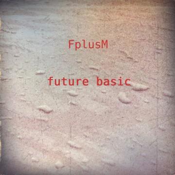 FplusM_Future Basic